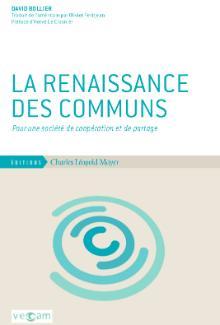 """Couverture du livre """"La renaissance des communs"""" par David Bollier"""
