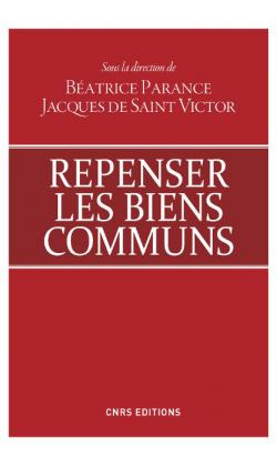 """Couverture du livre """"Repenser les biens communs"""" coordonné par Béatrice Parange et Jacques Saint-Victor"""